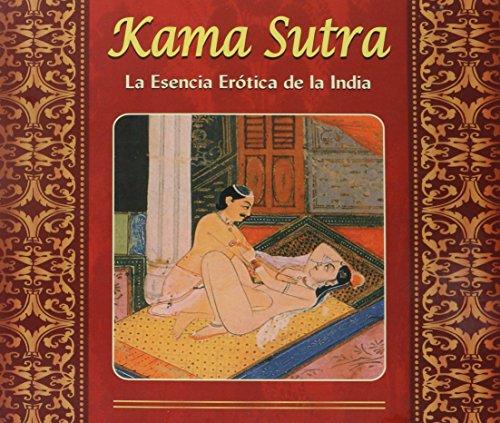 El Kama Sutra: Esencia Erotoca de la India por Mallanaga Vatsyayana,Bret Norton