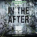 In the After Audiobook by Demitria Lunetta Narrated by Julia Whelan