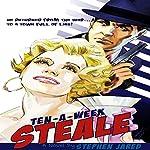 Ten-a-Week Steale | Stephen Jared