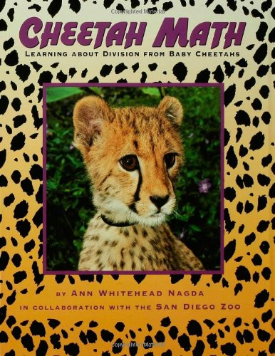 Cheetah Math: Learning About Division from Baby Cheetahs (Animal Math)