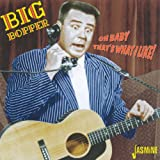 Music : Oh Baby That's What I Like! [ORIGINAL RECORDINGS REMASTERED]