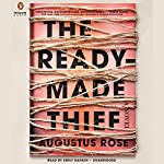 The Readymade Thief | Augustus Rose