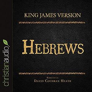 Holy Bible in Audio - King James Version: Hebrews Audiobook