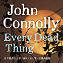 Every Dead Thing Audiobook by John Connolly Narrated by Jeff Harding