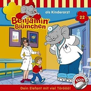 Benjamin als Kinderarzt (Benjamin Blümchen 22) Hörspiel