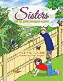 Sisters and the Green, Michael J. Gaddis, 1483697495