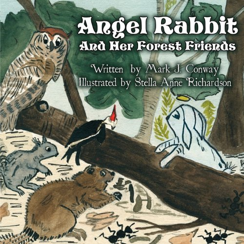 Read Online Angel Rabbit: and Her Forest Friends pdf