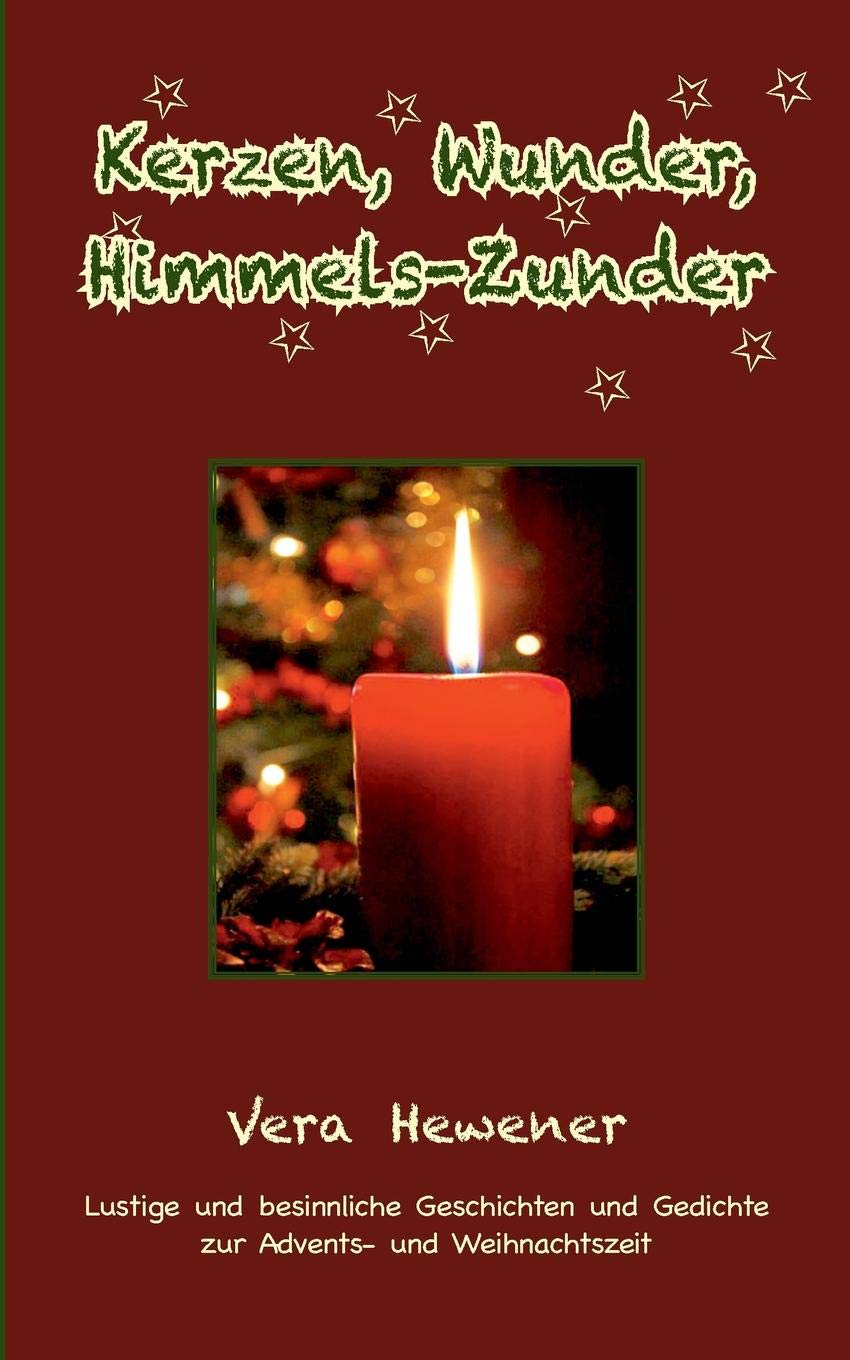 Buy Kerzen Wunder Himmels Zunder Book Online At Low Prices