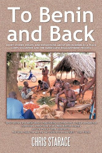 To Benin And Back Short Stories Essays And Reflections About Life  To Benin And Back Short Stories Essays And Reflections About Life In  Benin As A Peace Corps Volunteer And The Subsequent Readjustment Process Online Assignment Help India also Planwrite Business Plan Writer Deluxe  Sample Essays For High School Students