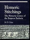 Homeric Stitchings, Mark D. Usher, 0847690504