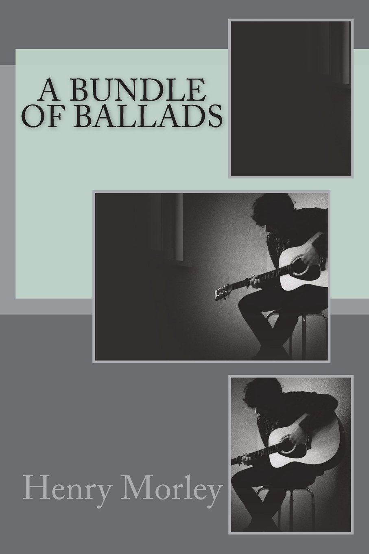Read Online A Bundle of Ballads pdf