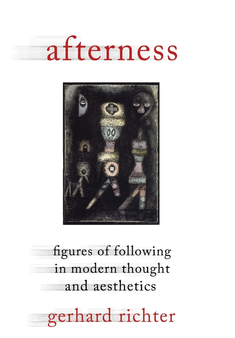 Download Afterness: Figures of Following in Modern Thought and Aesthetics (Columbia Themes in Philosophy, Social Criticism, and the Arts) Text fb2 ebook