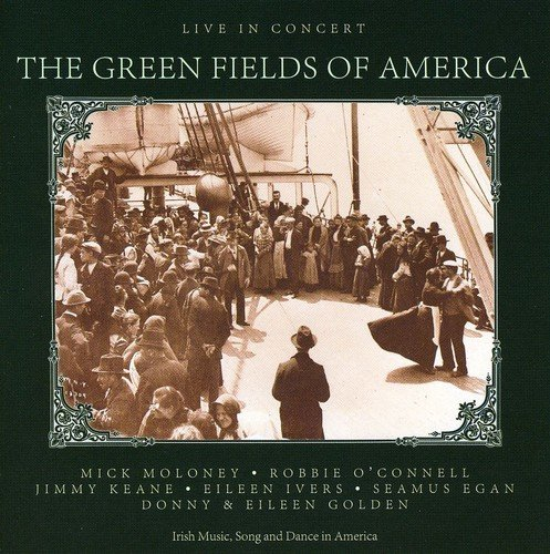 The Green Fields of America: Live in Concert by Alliance