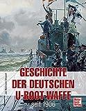Geschichte der Deutschen U-Boot-Waffe seit 1906