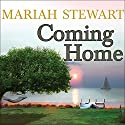 Coming Home: Chesapeake Diaries Series #1 Audiobook by Mariah Stewart Narrated by Xe Sands
