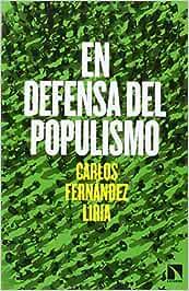 En defensa del populismo (COLECCION MAYOR): Amazon.es