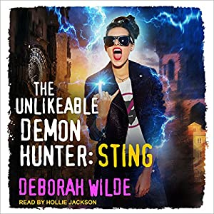 The Unlikeable Demon Hunter: Sting Audiobook