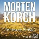 Faetrene på Torndal | Morten Korch
