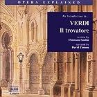 Verdi: Il Trovatore Hörbuch von Thomson Smillie Gesprochen von: David Timson