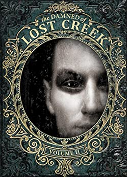 The Mask of the Damned: The Darkness Trilogy (The Damned of Lost Creek Book 2) by [Ayusso, Danae]