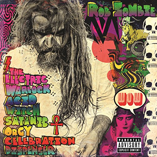 The Electric Warlock Acid Witch Satanic Orgy Celebration Dispenser [Explicit] (Best Of White Zombie)