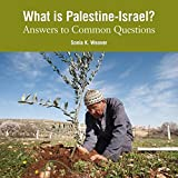 img - for What Is Palestine-Israel?: Revised: Answers to Common Questions book / textbook / text book