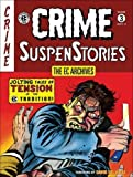 img - for The EC Archives: Crime Suspenstories Volume 3 book / textbook / text book