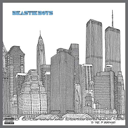 To The 5 Boroughs [Explicit] (Deluxe Version) (Beastie Boys Sauce)