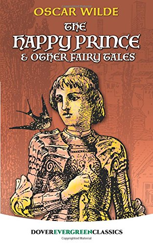 Evergreen Wheelbarrow - The Happy Prince and Other Fairy Tales (Dover Children's Evergreen Classics)