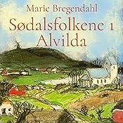 Alvilda (Sødalsfolkene 1) | Marie Bregendahl