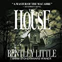 The House Audiobook by Bentley Little Narrated by David Stifel