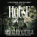 The House Hörbuch von Bentley Little Gesprochen von: David Stifel