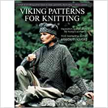 Viking Patterns for Knitting: Inspiration and Projects for Todays Knitte...