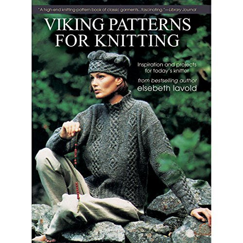 (Viking Patterns for Knitting: Inspiration and Projects for Today's Knitter)