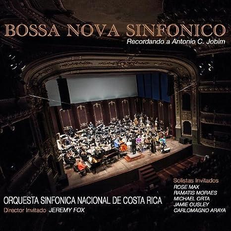 Bossa Nova Sinfonico by Orquesta Sinfonica Nacional De Costa Rica: Orquesta Sinfonica Nacional De Costa Rica: Amazon.es: Música