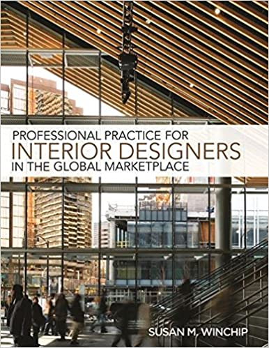 Superieur Amazon.com: Professional Practice For Interior Design In The Global  Marketplace (9781609011383): Susan M. Winchip: Books