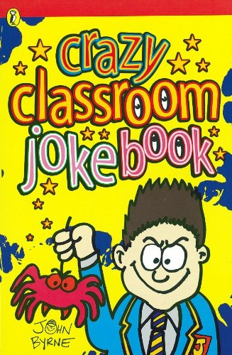 Crazy Classroom Joke Book (Puffin Jokes, Games,