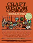 Craft Wisdom & Know-How: Everything Y...