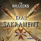 Das Sakrament Hörbuch von Tim Willocks Gesprochen von: Peter Tabatt