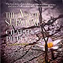 The Art of Survival Audiobook by Charles Pierce, J. Marlando Narrated by Andrew L. Barnes