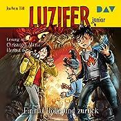Einmal Hölle und zurück (Luzifer junior 3)   Jochen Till