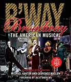 Broadway: The American Musical (Applause Books)