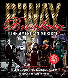 Broadway: The American Musical (Applause Books): Laurence
