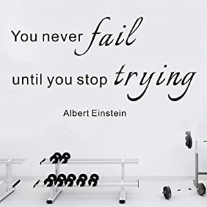VODOE Inspirational Wall Decals, Office Wall Decals, Quote Gym Family Bedroom School Classroom Fitness Sports Exercise Home Art Decor Vinyl Stickers Sign You Never Fail Until You Stop Trying 20.6