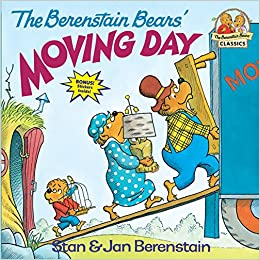 The Berenstain Bears Moving Day Stan Berenstain Jan Berenstain
