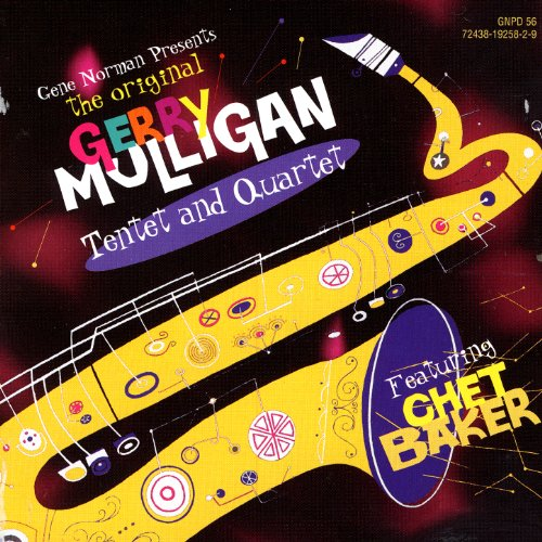 Gerry Mulligan Tentet and Quar...