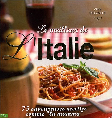 Download Le meilleur de l'Italie (French Edition) pdf epub