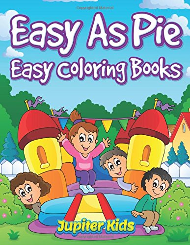 Easy As Pie: Easy Coloring Books pdf