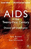 img - for AIDS in the Twenty-First Century, Fully Revised and Updated Edition: Disease and Globalization book / textbook / text book