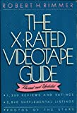 The X-Rated Videotape Guide, Robert H. Rimmer, 0517560585